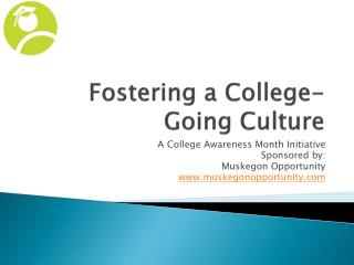 Fostering a College-Going Culture