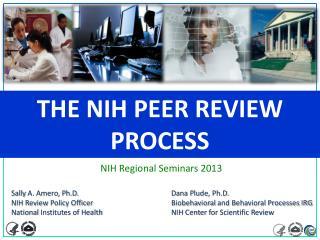 The NIH Peer Review Process