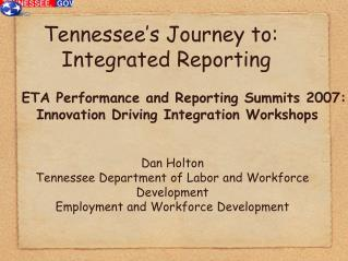 Tennessee s Journey to: Integrated Reporting