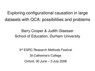Exploring configurational causation in large datasets with QCA: possibilities and problems