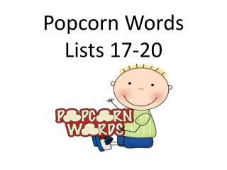 Popcorn Words Lists 17-20
