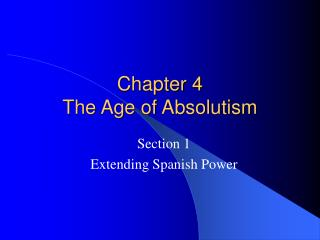 Chapter 4 The Age of Absolutism