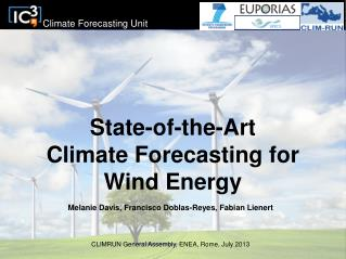 State-of-the-Art  Climate Forecasting for  Wind Energy