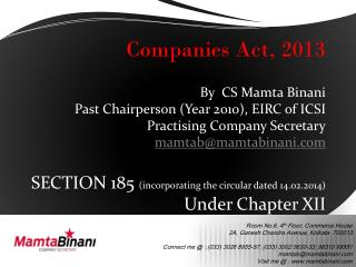 Companies Act, 2013 By  CS  Mamta Binani Past Chairperson (Year 2010), EIRC of ICSI