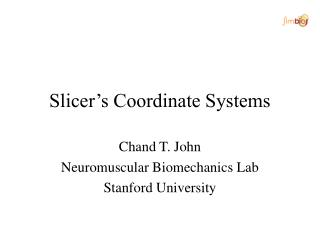 Slicer�s Coordinate Systems