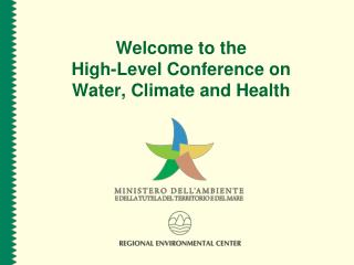 Welcome to the High-Level Conference on  Water, Climate and Health