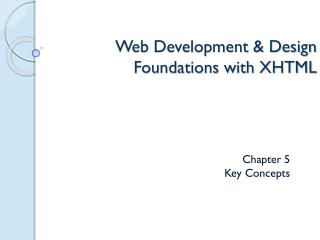 Web Development & Design Foundations with XHTML