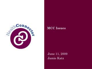 MCC Issues