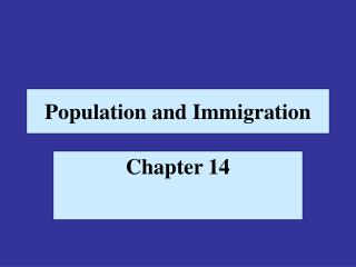 Population and Immigration