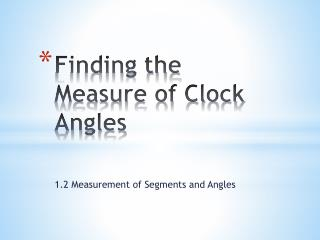Finding the Measure of Clock Angles