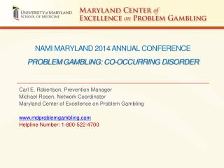 NAMI Maryland 2014 Annual Conference Problem  gambling: co-occurring disorder