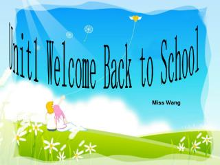 Unit1 Welcome Back to School