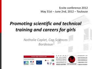 Ecsite conference 2012 May 31st – June 2nd, 2012 – Toulouse