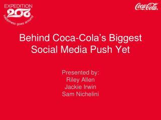 Behind Coca-Cola's Biggest Social Media Push Yet