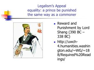 Legalism's Appeal equality: a prince be punished  the same way as a commoner