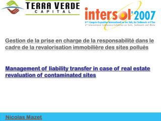 Management of  liability transfer  in case of real  estate revaluation  of  contaminated  sites