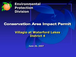 Conservation Area Impact Permit Villagio at Waterford Lakes District 4