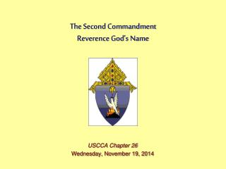The Second Commandment Reverence God�s Name