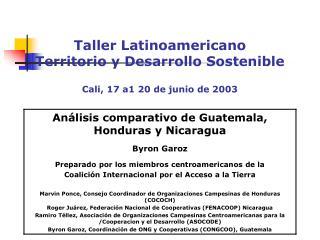 Taller Latinoamericano Territorio y Desarrollo Sostenible  Cali, 17 a1 20 de junio de 2003