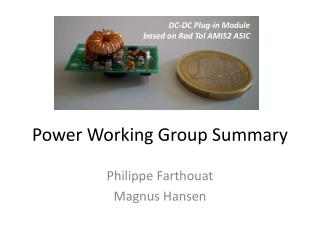 Power Working Group Summary