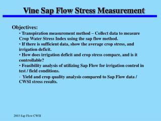Vine Sap Flow Stress Measurement