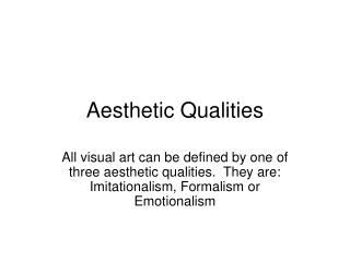 Aesthetic Qualities