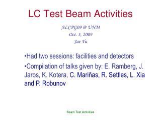 LC Test Beam Activities