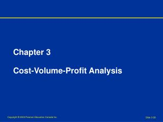 Chapter 3 Cost-Volume-Profit Analysis