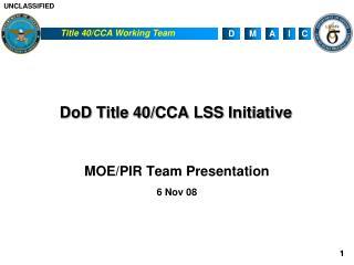 DoD Title 40/CCA LSS Initiative