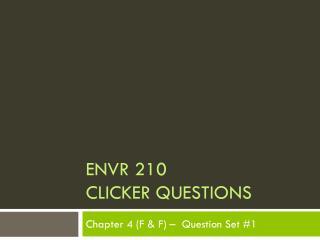 ENVR 210 Clicker Questions