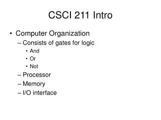 CSCI 211 Intro