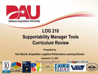 LOG 210  Supportability Manager Tools Curriculum Review