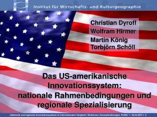 Das US-amerikanische Innovationssystem:  nationale Rahmenbedingungen und regionale Spezialisierung