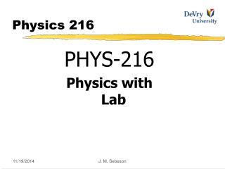 Physics 216