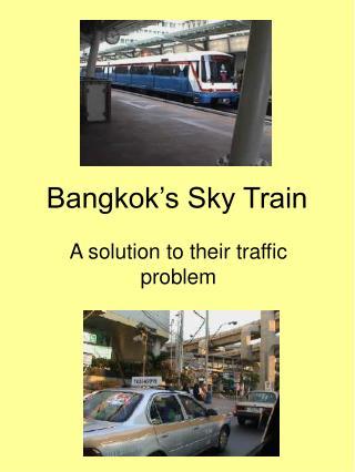 Bangkok's Sky Train