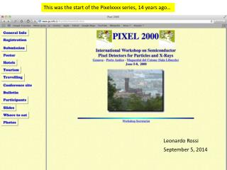 This was the start of the  Pixelxxxx  series, 14 years ago…