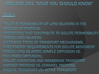 BIOLOGY 201 'What you should Know'