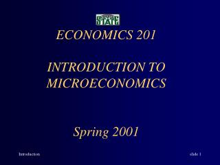 ECONOMICS 201 INTRODUCTION TO MICROECONOMICS Spring 2001