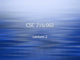 CSC 216/002