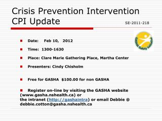 Crisis Prevention Intervention CPI Update 				 SE-2011-218