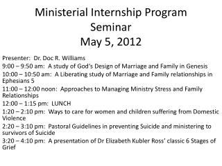 Ministerial Internship Program Seminar May 5, 2012
