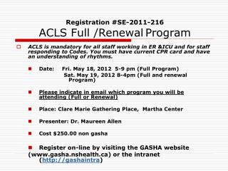Registration #SE-2011-216 ACLS Full /Renewal Program
