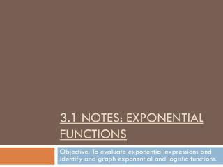 3.1 Notes: Exponential Functions