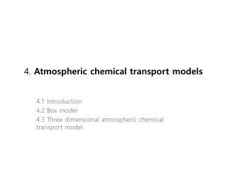 4.  Atmospheric chemical transport  models