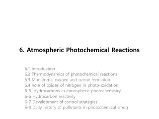 6. Atmospheric Photochemical  Reactions