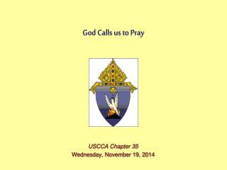God Calls us to Pray