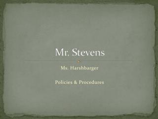 Mr. Stevens