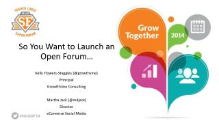 So You Want to Launch an Open Forum�
