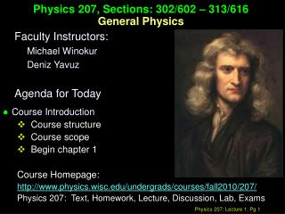 Physics 207, Sections: 302/602 – 313/616 General Physics
