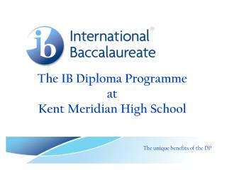 The IB Diploma Programme at  Kent Meridian High School